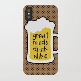 Beer - Great Minds iPhone Case
