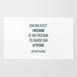 Viktor Frankl Quote - OUR GREATEST FREEDOM Rug