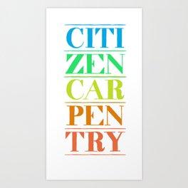 Citizen Carpentry Logo Art Print