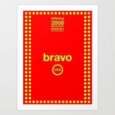 bravo single hop Art Print