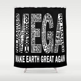 Make Earth Great Again Shower Curtain