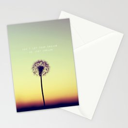 Don't let your dreams be just dreams  Stationery Cards