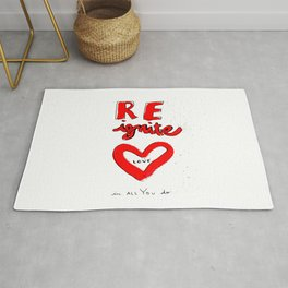 REignite Love in all you do! Rug