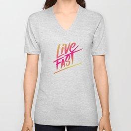 live fast Unisex V-Neck