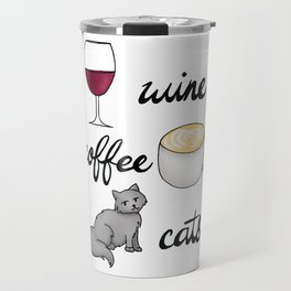 Wine Coffee Cats Travel Mug