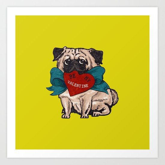 Be My Valentine Pug Art Print