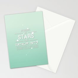 """""""My Thoughts Are Stars I Can't Fathom Into Constellations"""" Stationery Cards"""