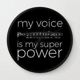 My voice is my super power (tenor, black version) Wall Clock