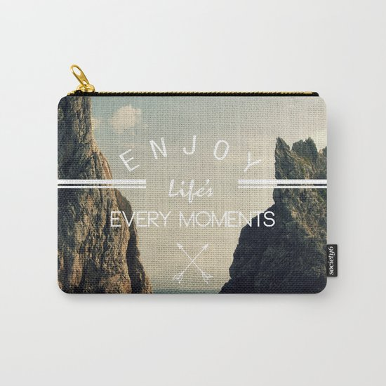 enjoy life every momens Carry-All Pouch