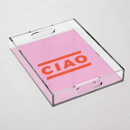 CIAO Italian Type Print - Pink & Red Acrylic Tray
