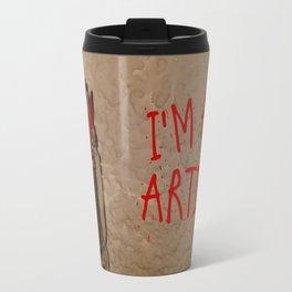 I'm an artist! Travel Mug