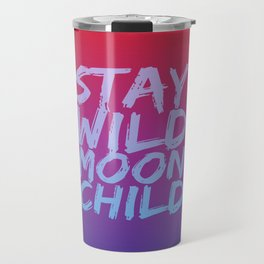 STAY WILD MOON CHILD (Crimson Purple) Travel Mug