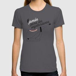 Jamón para los Vegetarianos T-shirt