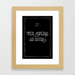 Per Aspera Ad Astra (black) Framed Art Print