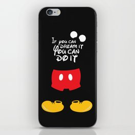 If you can dream it You can do it - Mickey Mouse iPhone Skin
