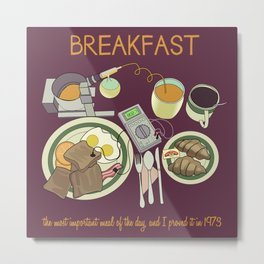 Breakfast, the Most Important Meal of the Day Metal Print