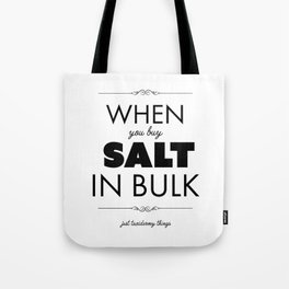 Just Taxidermy Things: Buy Salt in Bulk Tote Bag