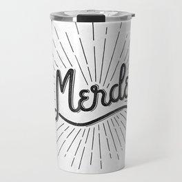 MERDE - BLANC Travel Mug