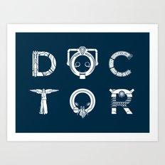DOCTOR - clean tee print version Art Print