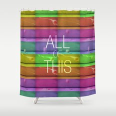 The Naked and Famous ; All of This Shower Curtain