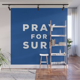 Pray For Surf Wall Mural