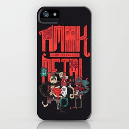 Amok And Totally Metal iPhone Case