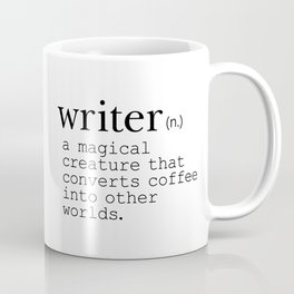 Writer Definition - Converting Coffee Coffee Mug