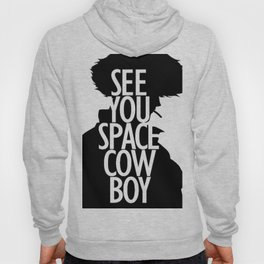Cowbow Bebop - See You Space Cowboy 2 Hoody