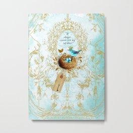 My nest is beautiful Metal Print