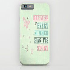 Because every summer has its story. ♥ iPhone 6s Slim Case