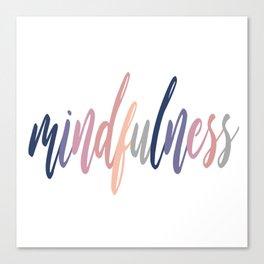 Mindfulness Canvas Print