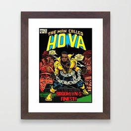 Dangerous HOVA Framed Art Print