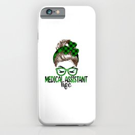 Lucky Medical Assistant St Patricks Day Irish Shamrock  iPhone Case