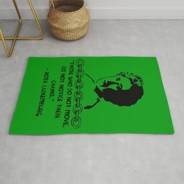 Those Who Do Not Move Do Not Notice Their Chains - Rosa Luxemburg Quote, Socialist, Feminist Rug