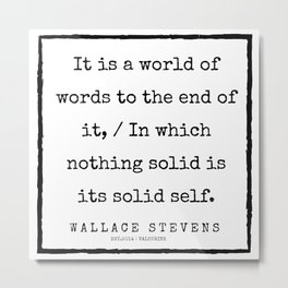 62      |200227 | Wallace Stevens Quotes | Wallace Stevens Poems Metal Print