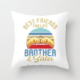 Sis Bro Brother Sister Best Friends For Life Sibling's Day Gift Throw Pillow