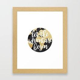 Let The Adventure Begin Framed Art Print