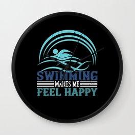 Swimming - Swimming makes me feel happy Wall Clock