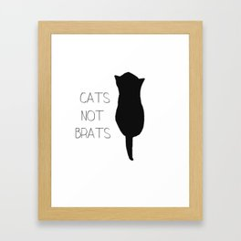 CATS NOT BRATS Framed Art Print