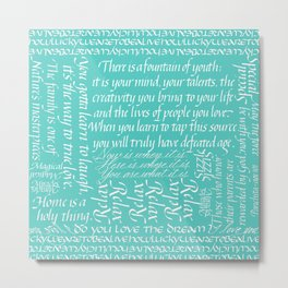 Quotations - Fountain of  youth Metal Print