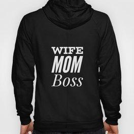 Wife, Mom, Boss - T-Shirt Best Super Mom Ever Hoody