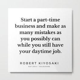 49  |  Robert Kiyosaki Quotes | 190824 Metal Print