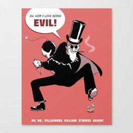 Villainous Villiam Canvas Print