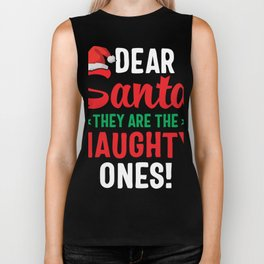 Dear Santa They Are Naughty Biker Tank
