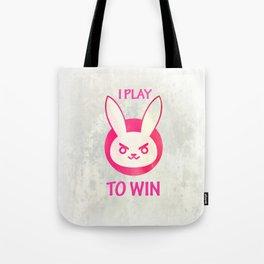 I play to win Tote Bag