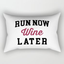Run Now, Wine Later Funny Quote Rectangular Pillow