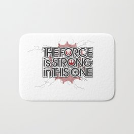 The Force is strong in this one Bath Mat