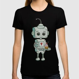The feeling when your cute little robot brings you a cupcake in the morning :) T-shirt