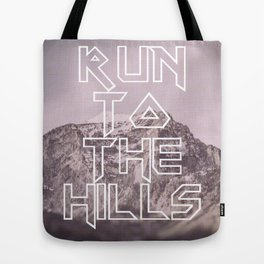 Run To The Hills Tote Bag