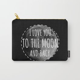 Love you to the moon Carry-All Pouch